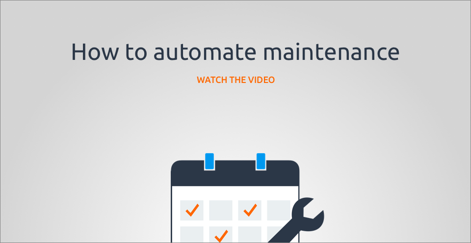 How to automate maintenance