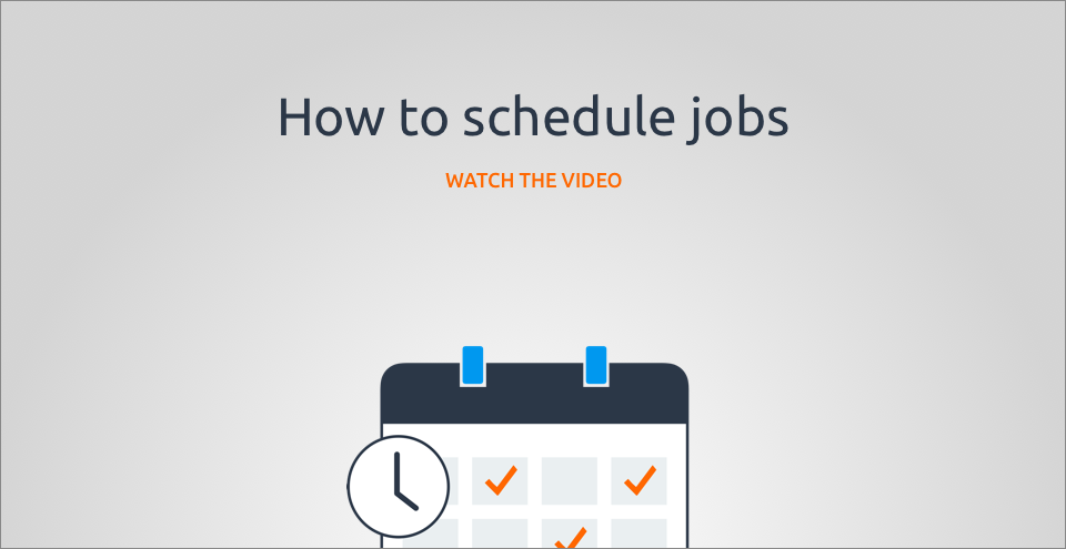 How to schedule jobs
